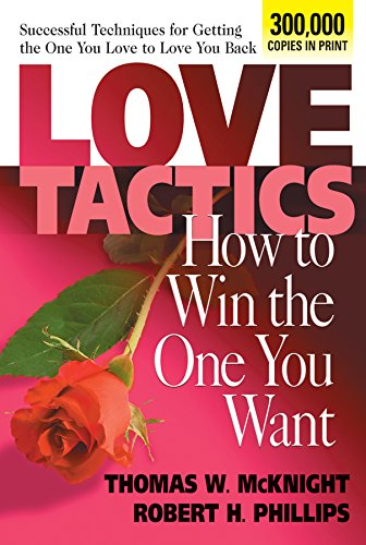 9780757000379: Love Tactics: How to Win the One You Want