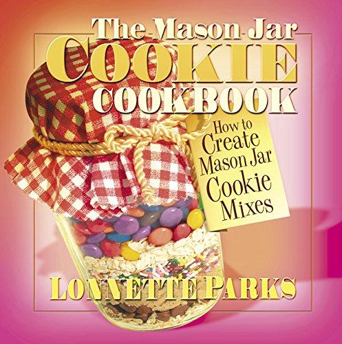 9780757000461: The Mason Jar Cookie Cookbook (Marson Jar Cookbook)