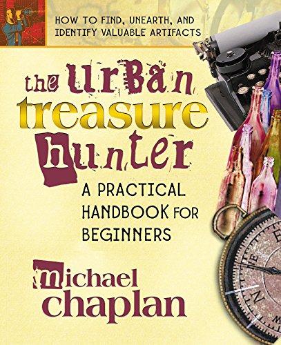 9780757000904: The Urban Treasure Hunter: A Practical Handbook for Beginners