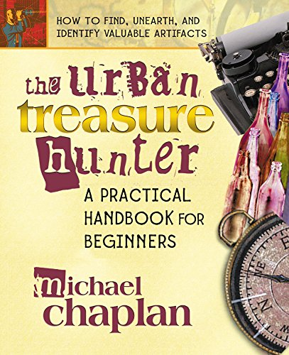 9780757000904: The Urban Treasure Hunter: A Practical Handbook for Beginners