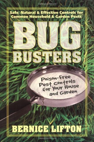 9780757000959: Bug Busters: Poison-Free Pest Controls for Your House and Garden