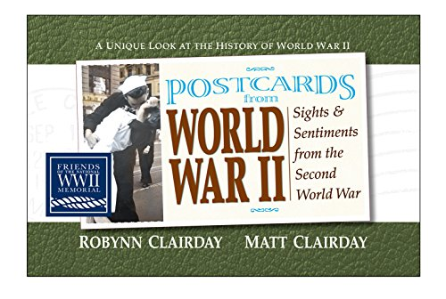 9780757001024: Postcards from World War II: Sights and Sentiments from the Second World War (Postcards From...Series)
