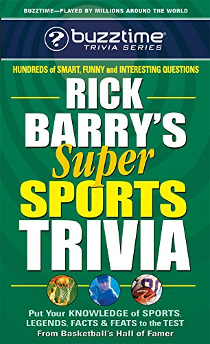 Rick Barry's Super Sports Trivia (Buzztime Trivia Series) (0757001343) by Rick Barry