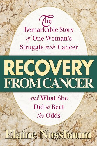 9780757001376: Recovery from Cancer: The Remarkable Story of One Woman S Struggle with Cancer: The Remarkable Story of One Woman's Struggle with Cancer and What She Did to Beat the Odds