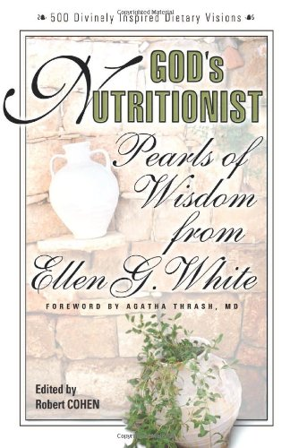 9780757001468: God's Nutritionist: Pearls of Wisdom from Ellen G. White (Squareone Classics)
