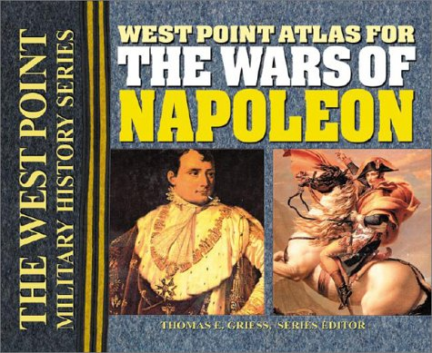 9780757001550: West Point Atlas for the Wars of Napoleon (West Point Military History)