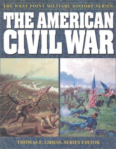 9780757001567: The American Civil War (West Point Millitary History Series)