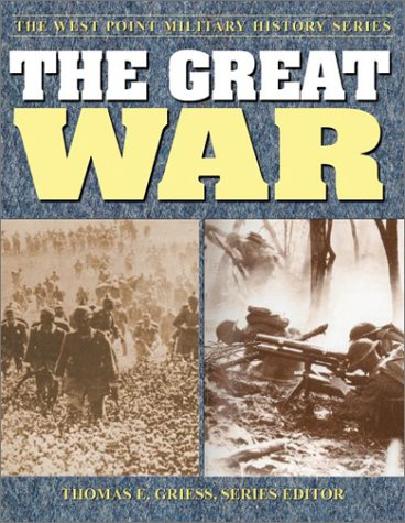 9780757001581: The Great War: Strategies & Tactics of the First World War (The West Point Military History Series)