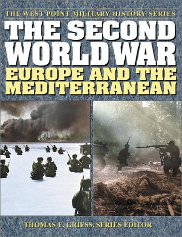 9780757001604: The Second World War: Europe and the Mediterranean (The West Point Military History Series)