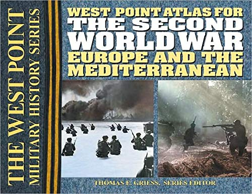 9780757001611: The Second World War: Europe and the Mediterrean Atlas (The West Point Military History Series)