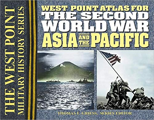 9780757001635: The Second World War Asia and the Pacific Atlas: The Westpoint Atlas (West Point Military History)