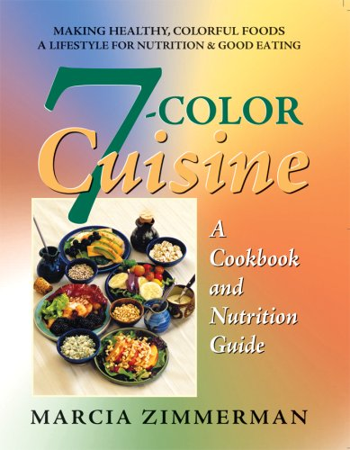 9780757002090: 7-Color Cuisine: A Cookbook and Nutrition Guide