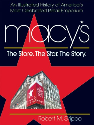 9780757002120: Macy's: The Store. The Star. The Story
