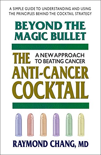 9780757002328: Beyond the Magic Bullet: The Anti-Cancer Cocktail