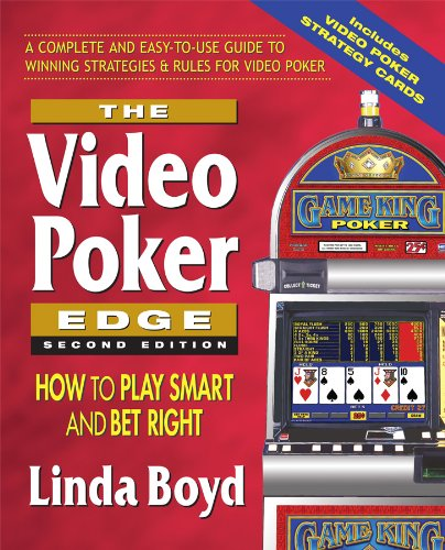 9780757002526: The Video Poker Edge, Second Edition: How to Play Smart and Bet Right