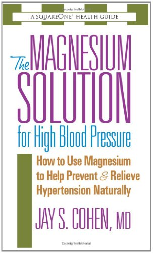 9780757002557: The Magnesium Solution for High Blood Pressure (The Square One Health Guides)
