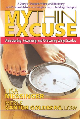 9780757002595: My Thin Excuse: Understanding, Recognizing, and Overcoming Eating Disorders