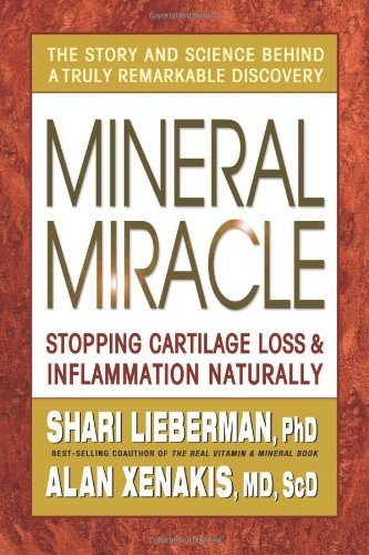 9780757002656: Mineral Miracle: Stopping Cartilage Loss & Inflammation Naturally