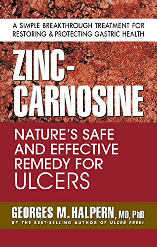 9780757002748: Zinc-Carnosine: Nature's Safe and Effective Remedy for Ulcers