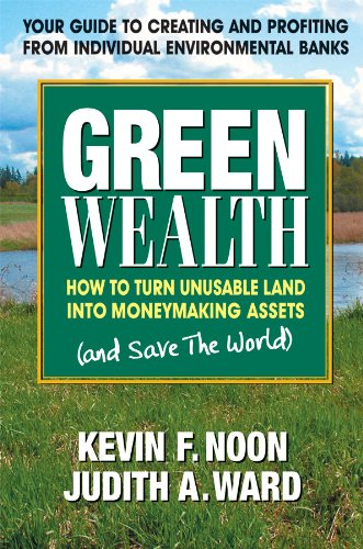 9780757002823: Green Wealth: How to Turn Unusable Land Into Moneymaking Assets