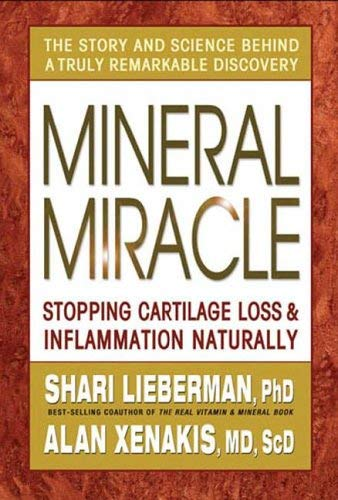 9780757002915: Mineral Miracle: Stopping Cartilage Loss And Inflammation Naturally