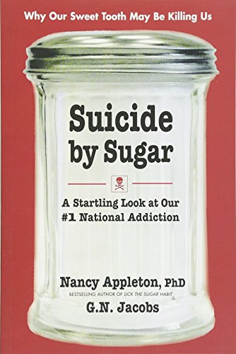 9780757003066: Suicide by Sugar: A Startling Look at Our #1 National Addiction