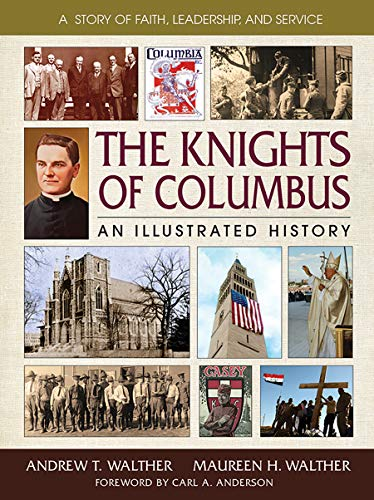 9780757003080: The Knights of Columbus: An Illustrated History