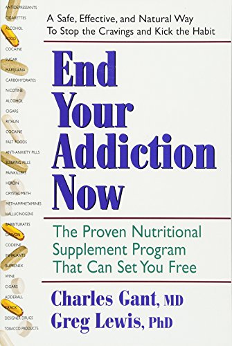 9780757003134: End Your Addiction Now: The Proven Nutritional Supplement Program That Can Set You Free