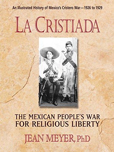 9780757003158: La Cristiada: The Mexican People's War for Religious Liberty