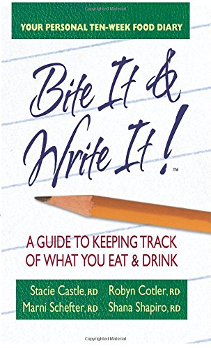 9780757003431: Bite It & Write It!: A Guide to Keeping Track of What You Eat & Drink