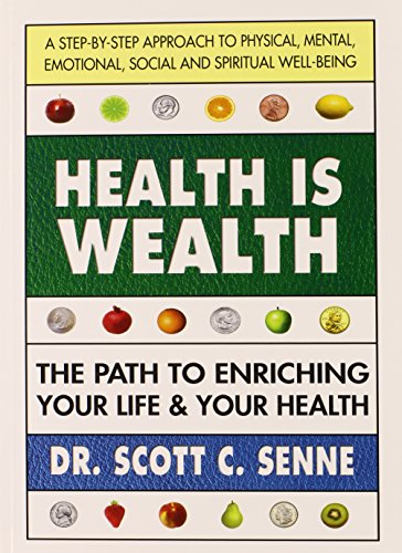 9780757003561: Health Is Wealth: The Path to Enriching Your Life & Your Health