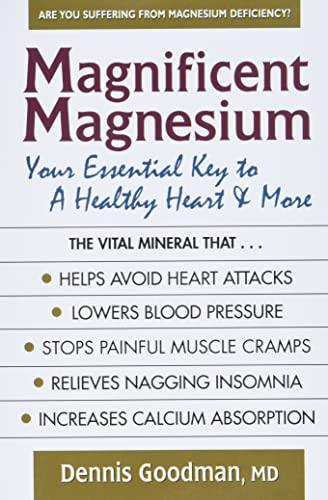 9780757003912: Magnificent Magnesium: Your Essential Key to a Healthy Heart & More