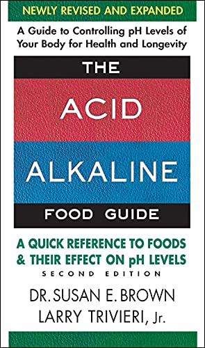 9780757003936: The Acid-Alkaline Food Guide - Second Edition: A Quick Reference to Foods & Their Efffect on pH Levels