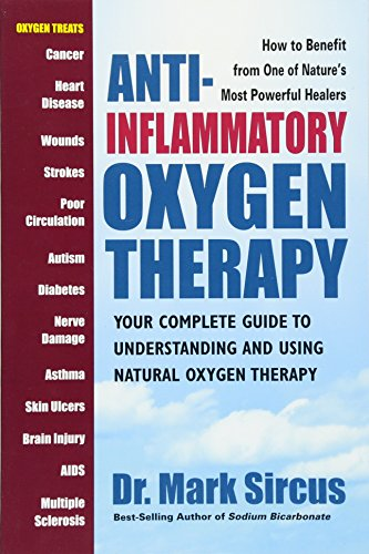 9780757004155: Anti-Inflammatory Oxygen Therapy: Your Complete Guide to Understanding and Using Natural Oxygen Therapy