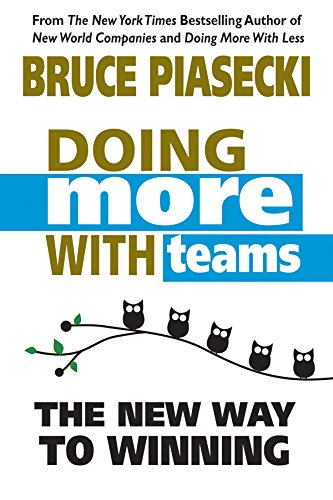 9780757004278: Doing More With Teams: The New Way To Winning