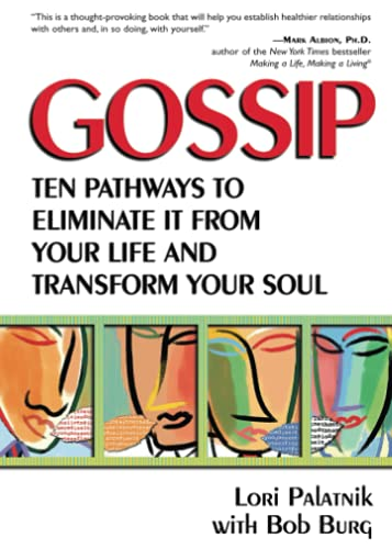 9780757300554: Gossip: Ten Pathways to Eliminate It from Your Life and Transform Your Soul