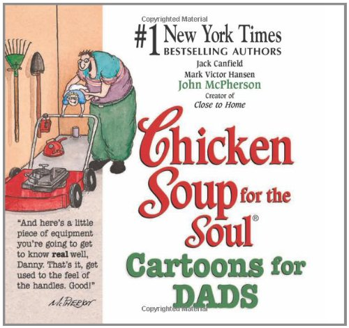 Chicken Soup for the Soul Cartoons for: Canfield, Jack, Hansen,