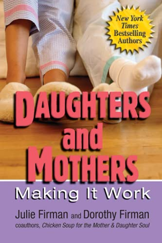 9780757301247: Daughters and Mothers: Making it Work