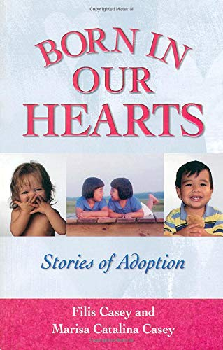 9780757301292: Born in Our Hearts: Stories of Adoption