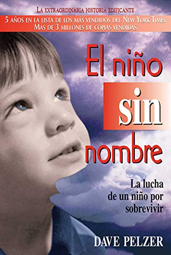 9780757301360: El Nino Sin Nombre: La Lucha de Un Nino Por Sobrevivir