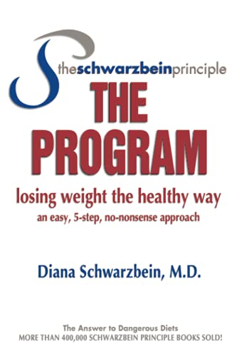 9780757302275: The Schwarzbein Principle, The Program: Losing Weight the Healthy Way