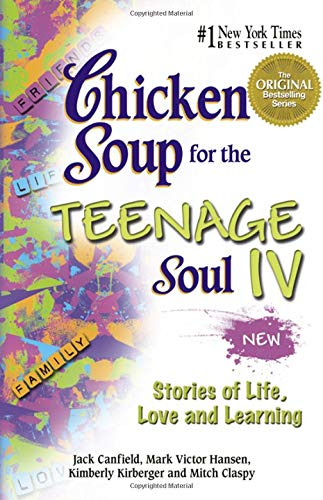 Chicken Soup for the Teenage Soul IV: Jack Canfield, Mark