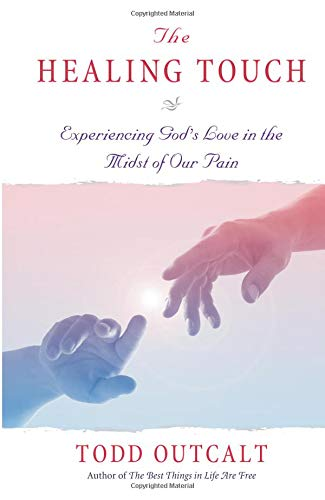9780757302510: The Healing Touch: Experiencing God's Love in the Midst of Our Pain