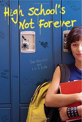 9780757302565: High School's Not Forever