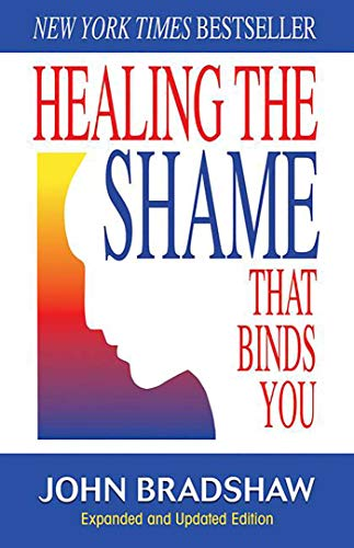 9780757303234: Healing the Shame That Binds You (Recovery Classics)