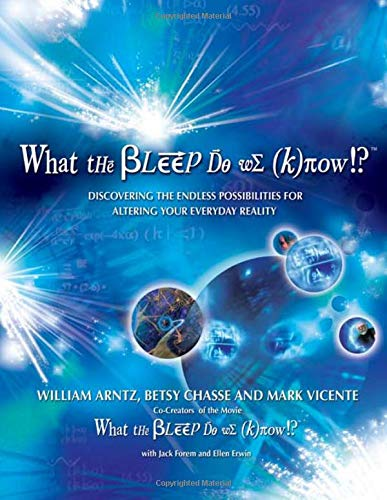 9780757303340: What the Bleep Do We Know!?: Discovering the Endless Possibilites for Altering Your Everyday Reality