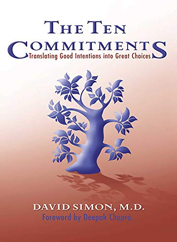 9780757304064: The Ten Commitments: Translating Good Intentions into Great Choices