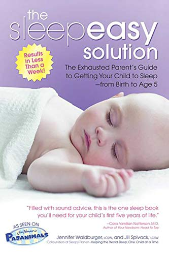 9780757305603: The Sleepeasy Solution: The Exhausted Parent's Guide to Getting Your Child to Sleep from Birth to Age 5