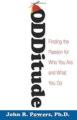 Odditude: Finding the Passion for Who You Are and What You Do (SIGNED COPY)