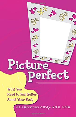 9780757306075: Picture Perfect: What You Need to Feel Better About Your Body